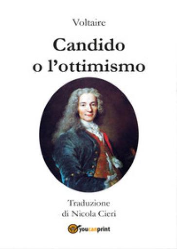 Candido o l'ottimismo - Voltaire |