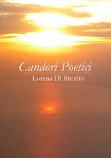 Candori poetici - Lorena Di Bitonto |