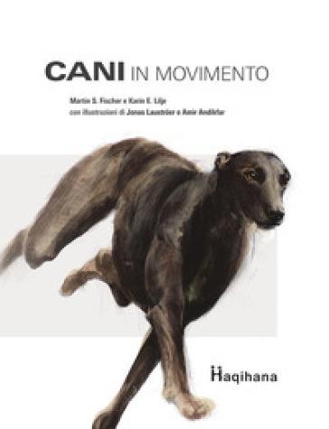 Cani in movimento. Con DVD video - Martin S. Fischer |
