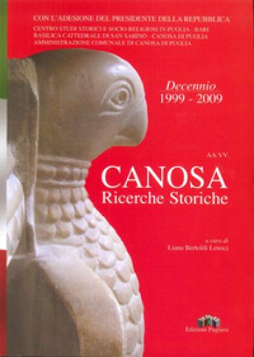 Canosa. Ricerche storiche 2009 - L. Bertoldi Lenoci | Kritjur.org
