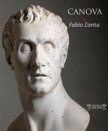 Canova. Ediz. italiana e inglese - Fabio Zonta |