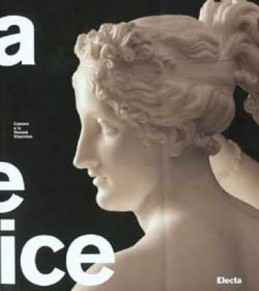 Canova e la Venere vincitrice. Catalogo della mostra (Roma, 18 ottobre 2007-3 febbraio 2008) - Chiara Lampugnani |