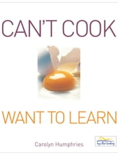 Cant Cook Want to Learn