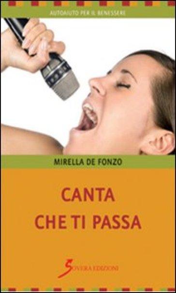 Canta che ti passa - Mirella De Fonzo |