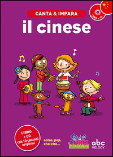 Canta e impara il cinese! Con CD Audio - Stephane Husar |