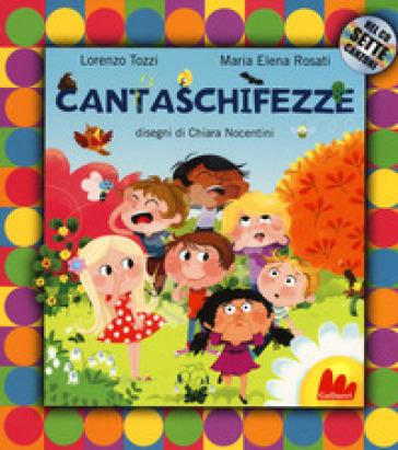 Cantaschifezze. Ediz. a colori. Con CD Audio - Lorenzo Tozzi | Jonathanterrington.com