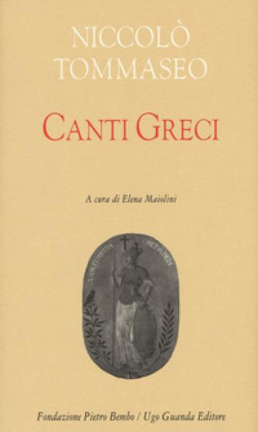 Canti greci - Niccolò Tommaseo |