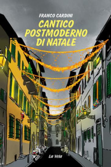 Cantico postmoderno di Natale - Franco Cardini   Jonathanterrington.com