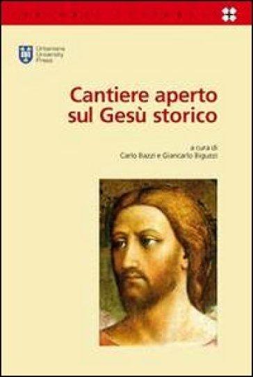 Cantiere aperto sul Gesù storico - G. Biguzzi  