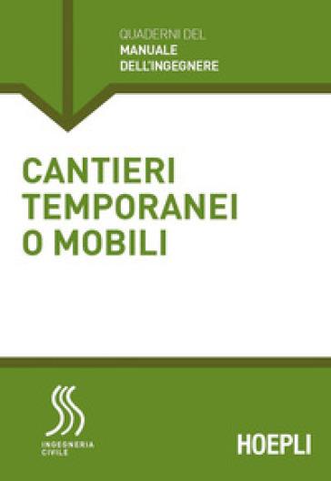 Cantieri temporanei o mobili - Marco Lorenzo Trani | Ericsfund.org
