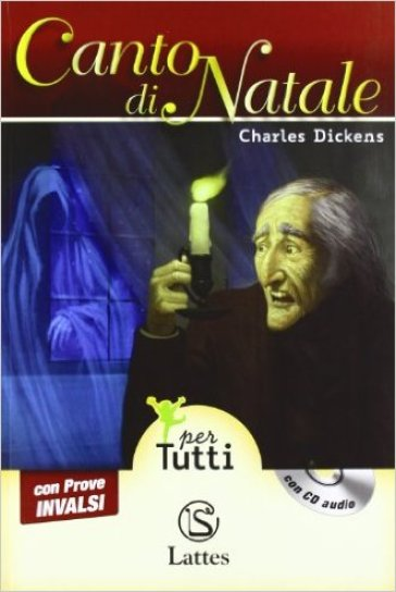 Canto di Natale letto da Giulio Scarpati. Prove INVALSI. Con audiolibro. Con espansione online - Charles Dickens  