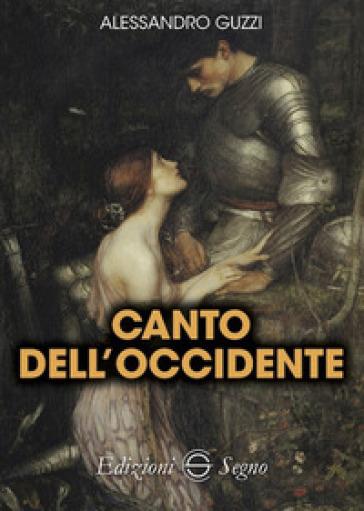 Canto dell'Occidente - Alessandro Guzzi   Kritjur.org
