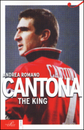 Cantona. The King