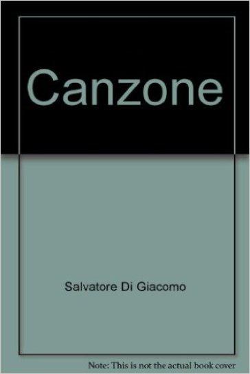 Canzone - Di Giacomo |