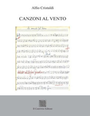 Canzoni al vento - Alfio Cristaldi |
