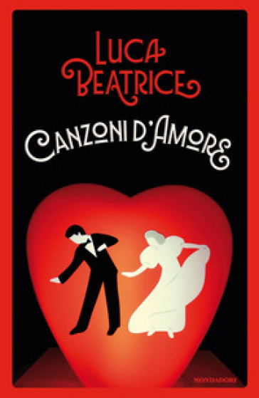 Canzoni d'amore - Luca Beatrice |