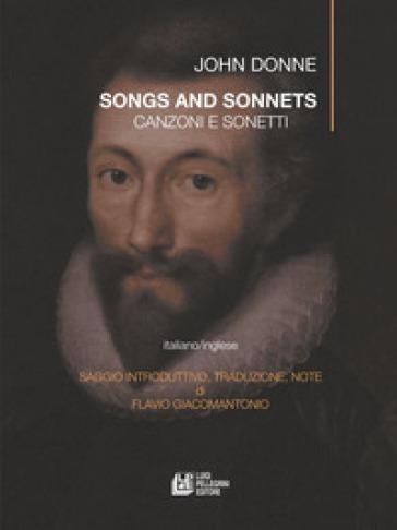 Canzoni e sonetti-Song and sonnetts - John Donne  