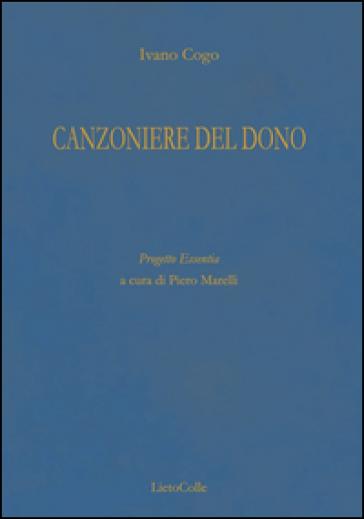 Canzoniere del dono - Ivano Cogo | Ericsfund.org