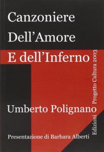 Canzoniere dell'amore e dell'inferno - Umberto Polignano | Kritjur.org