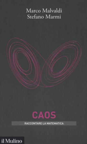 Caos - Marco Malvaldi | Jonathanterrington.com