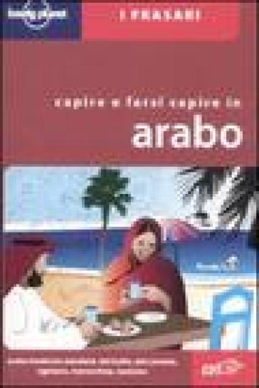 Capire e farsi capire in arabo - Cristina Boglione |