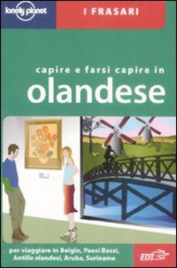Capire e farsi capire in olandese - Annelies Mertens | Ericsfund.org