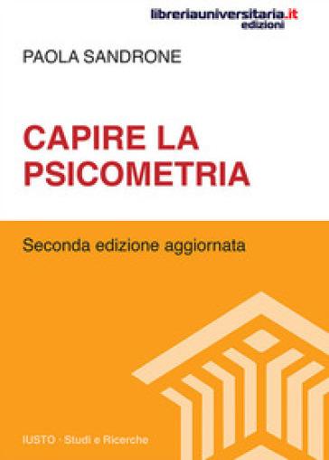 Capire la psicometria - Paola Sandrone |