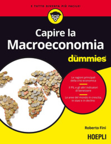 Capire la macroeconomia For Dummies - Roberto Fini pdf epub