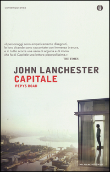 Capitale. Pepys Road - John Lanchester |
