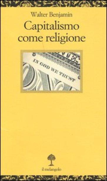 """Risultato immagini per capitalismo come religione"""""""