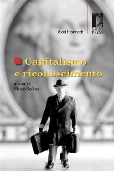 Capitalismo e riconoscimento - Axel Honneth | Thecosgala.com