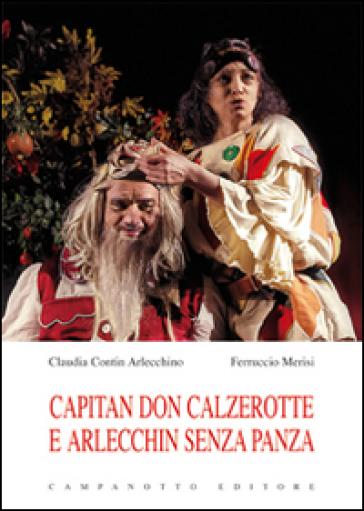 Capitan Don Calzerotte e Arlecchin senza panza