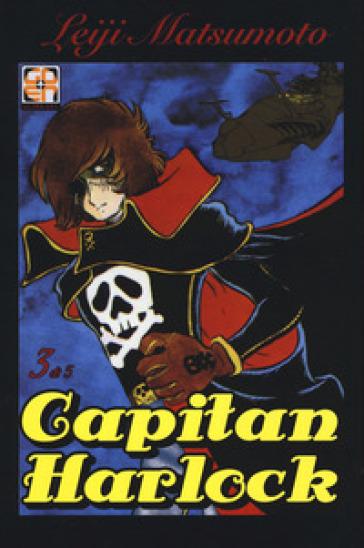 Capitan Harlock deluxe. 3. - Leiji Matsumoto |