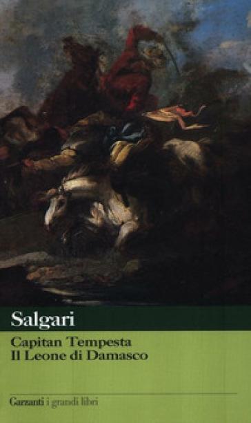 Capitan Tempesta-Il leone di Damasco - Emilio Salgari |