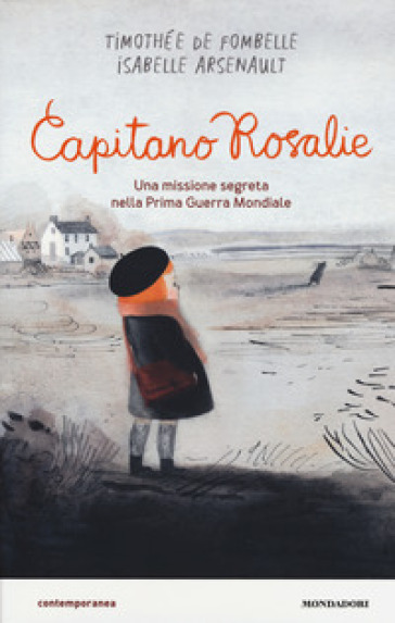Capitano Rosalie. Una missione segreta nella prima guerra mondiale - Timothée de Fombelle pdf epub