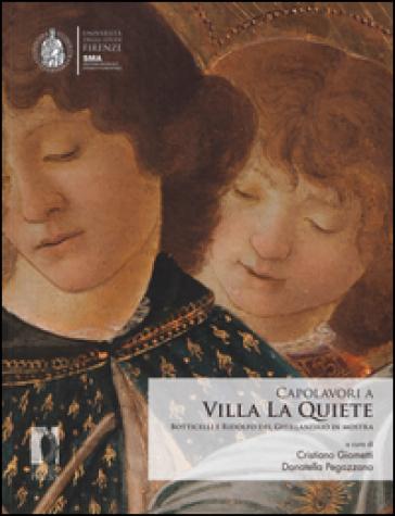 Capolavori a Villa La Quiete. Botticelli e Ridolfo del Ghirlandaio in mostra - C. Giometti |