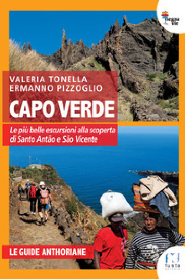 Capoverde. Le più belle escursioni per scoprire Santo Antao e Sao Vicente - Valeria Tonella | Jonathanterrington.com