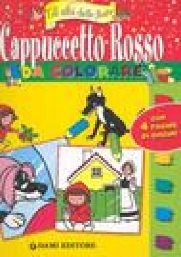 Cappuccetto rosso da colorare libro mondadori store for Cappuccetto rosso da colorare