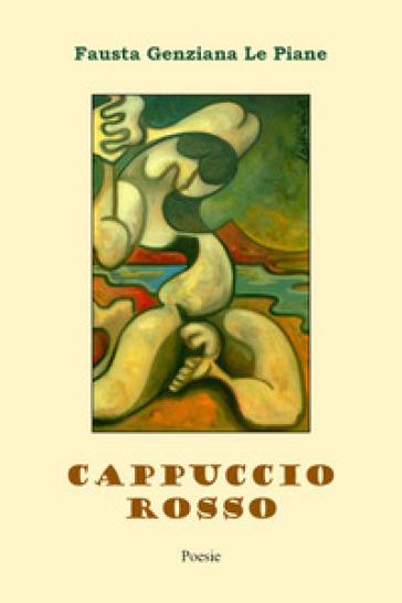 Cappuccio rosso - Fausta Genziana Le Piane | Kritjur.org