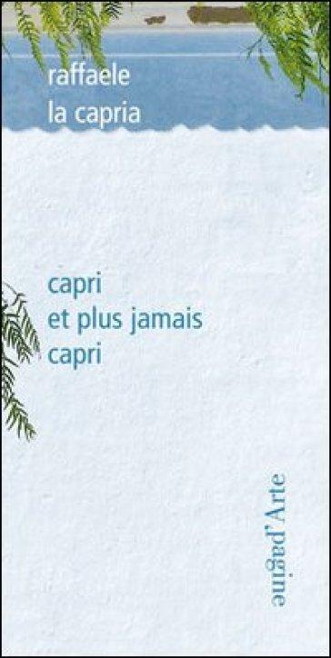 Capri et plus jamais Capri - Raffaele La Capria |
