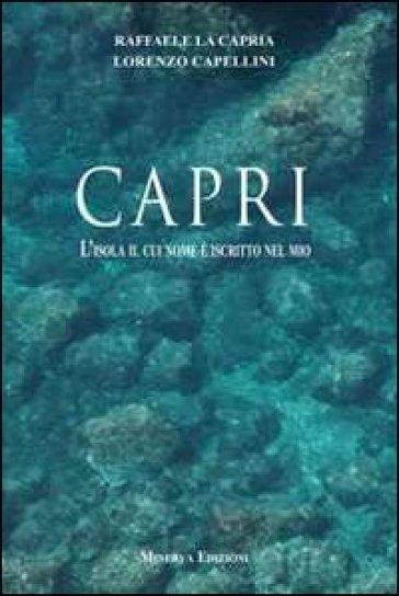 Capri. L'isola il cui nome è iscritto nel mio - Lorenzo Capellini   Kritjur.org