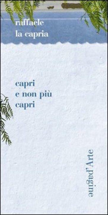 Capri non più Capri - Raffaele La Capria |