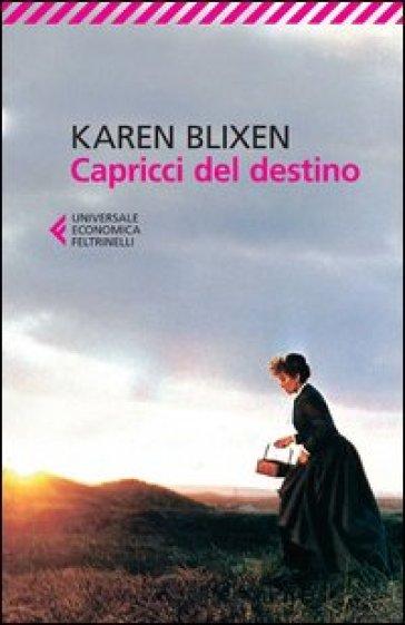 Capricci del destino - Karen Blixen  