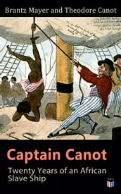Captain Canot: Twenty Years of an African Slave Ship