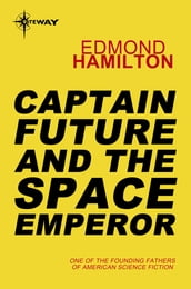 Captain Future and the Space Emperor