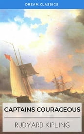 Captains Courageous (Dream Classics)