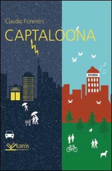 Captaloona - Claudio Fiorentini   Kritjur.org