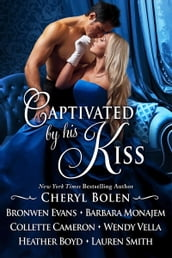 Captivated By His Kiss: Seven Regency Romances