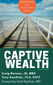 Captive Wealth