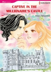 Captive in the Millionaire s Castle (Harlequin Comics)